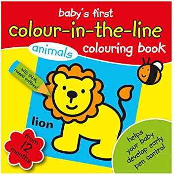 BABYS FIRST COLOURING BOOK ANIMALS