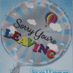 18″ YOUR LEAVING FOIL BALLOON